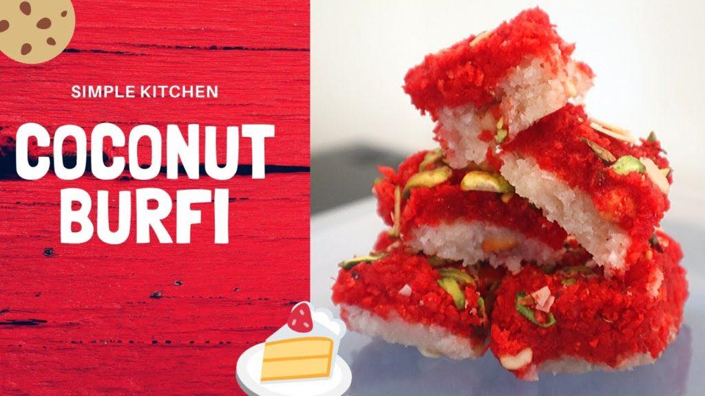 Coconut Burfi Recipe - Simple Kitchen