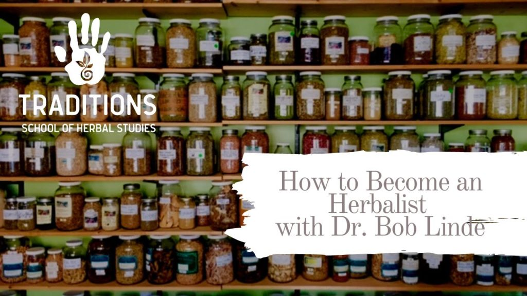 How to Become a Herbalist with Bob Linde