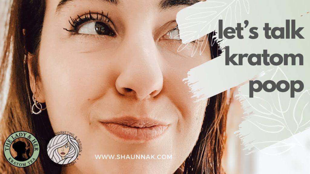 Let's Talk Kratom Poop Nuggets - How to Avoid Kratom Constipation