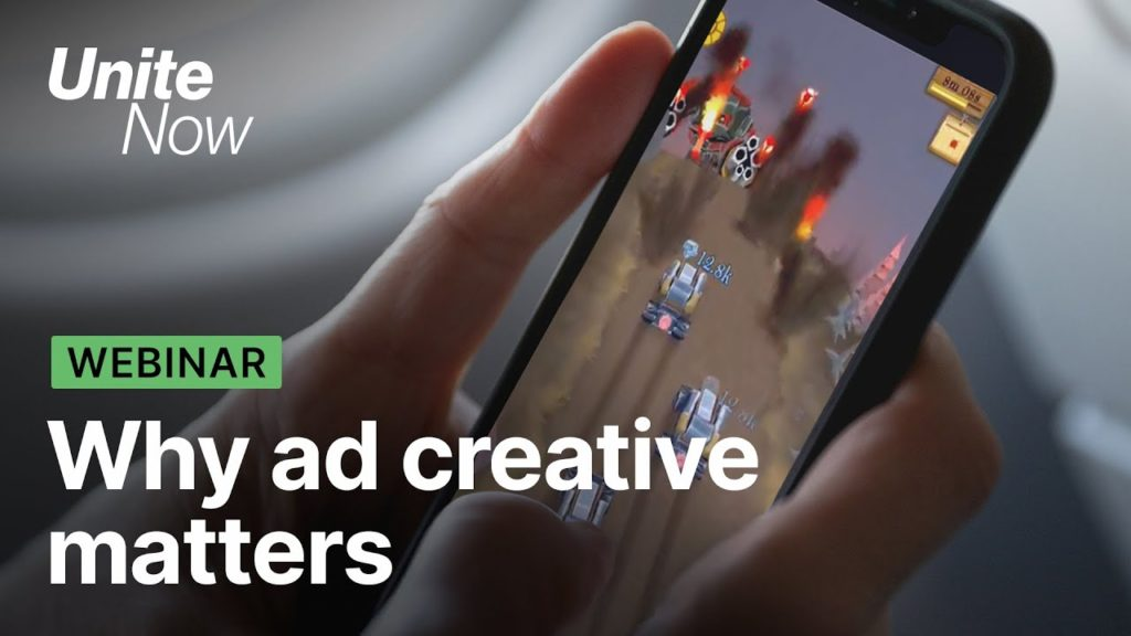 Why ad creative matters | Unite Now 2020